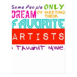 Kunstlehrer-T - Shirt einige Leute-nur Traum des Postkarte