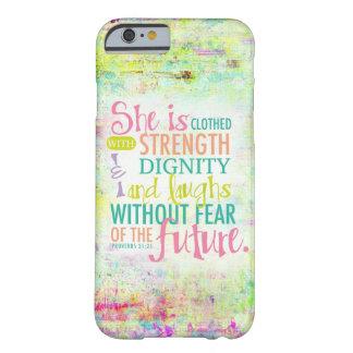 Künstlerisches Sprichwort-31:25 Barely There iPhone 6 Hülle