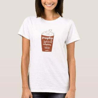 Kürbis-Gewürz u. alles Nizza T - Shirt