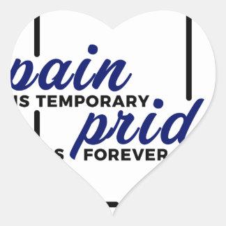 Kurze Schmerz-langer Gewinn-Stolz-für immer Herz-Aufkleber