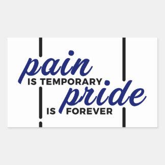 Kurze Schmerz-langer Gewinn-Stolz-für immer Rechteckiger Aufkleber