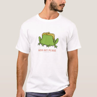 Küssen Sie mein Geldbeutel-Shirt T-Shirt