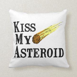 Küssen Sie meinen Asteroiden Kissen