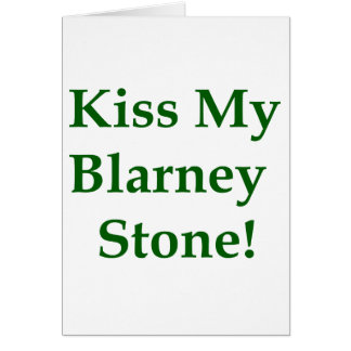 Küssen Sie meinen Geschwätz-Stein Karte