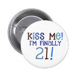 Küssen Sie mich!  21! Anstecknadel