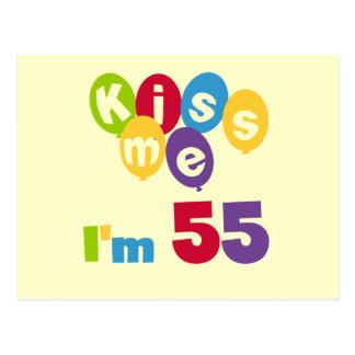 Küssen Sie mich, den ich 55 Geburtstags-T-Shirts Postkarte