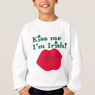 Küssen Sie mich, den ich irisch bin Sweatshirt