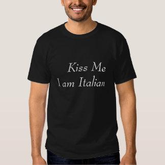 Küssen Sie mich, den ich italienisch bin T-Shirts