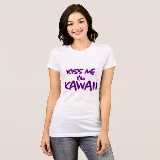 Küssen Sie mich, den ich Kawaii - Shirt bin