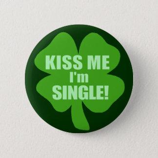 Küssen Sie mich, den ich Single bin Runder Button 5,1 Cm