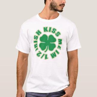 Küssen Sie mich halbe Iren Im T-Shirt