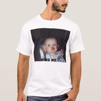 küssen Sie mich, KÜSSEN Sie MICH T-Shirt