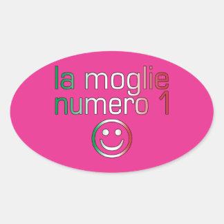 La Moglie Numero 1 - Ehefrau der Nr.-1 auf Ovaler Aufkleber