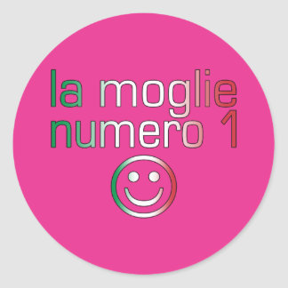 La Moglie Numero 1 - Ehefrau der Nr.-1 auf italien Runder Sticker