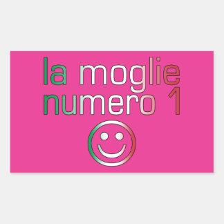 La Moglie Numero 1 - Ehefrau der Nr.-1 auf Rechteckiger Aufkleber