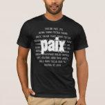 La Paix. T-Shirt