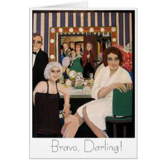 Lächeln einer Premierekarte, Bravo, Liebling! Karte