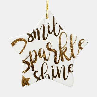 Lächeln, Schein, Glanz Keramik Ornament