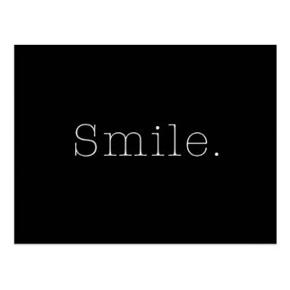 Lächeln. Schwarzweiss-Lächeln-Zitat-Schablone Postkarte