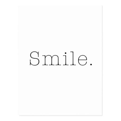 Lächeln. Schwarzweiss-Lächeln-Zitat-Schablone Postkarten