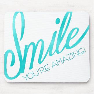 Lächeln sind Sie fantastisch Mauspads