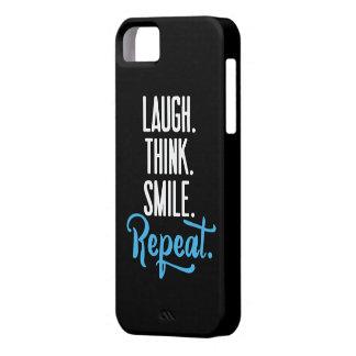 """""""Lachen. Denken Sie. Lächeln. Wiederholung. iPhone 5 Etuis"""