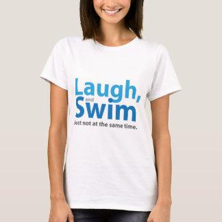 Lachen und Schwimmen… aber nicht gleichzeitig T-Shirt
