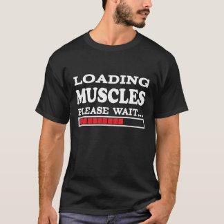 Laden-Muskeln gefallen warten… T-Shirt