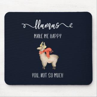Lamas machen mich glücklich Sie, nicht soviel Mousepad