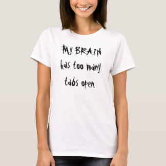 Langsames Gehirn T-Shirt