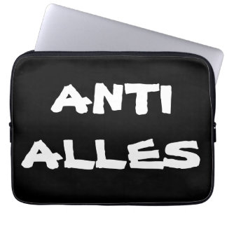 "Laptop Schutzhülle ""ANTI ALLES"""