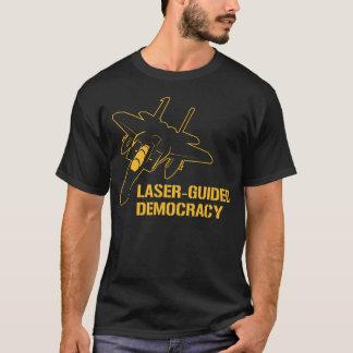 Laser - geführte Demokratie/Frieden durch T-Shirt