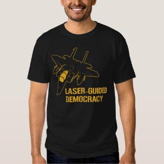 Laser - geführte Demokratie/Frieden durch Tshirts