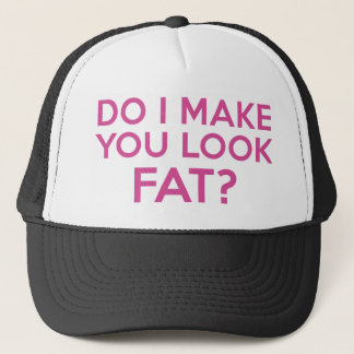 Lasse ich Sie fett schauen? Truckerkappe