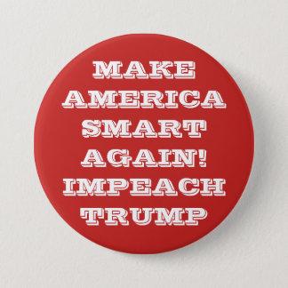 Lassen Sie Amerika Smart wieder Pinback Knopf Runder Button 7,6 Cm