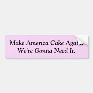 Lassen Sie Amerika wieder zusammenbacken Autoaufkleber
