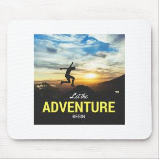 Lassen Sie das Abenteuer Inspirational Mauspad