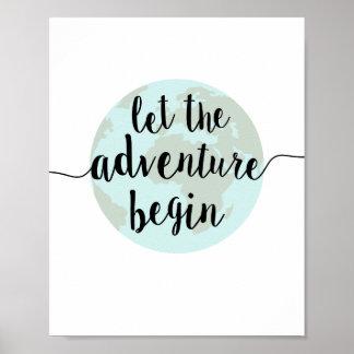 Lassen Sie das Abenteuer Zitat-Kunst-Druck Poster