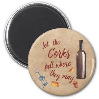 Lassen Sie den Korken-Fall, in dem sie Wein-Magnet Runder Magnet 5,1 Cm