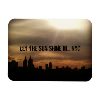 """""""Lassen Sie den Sun in… NYC glänzen"""" Magnet"""