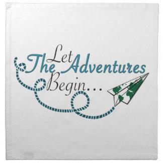 Lassen Sie die Abenteuer anfangen Serviette