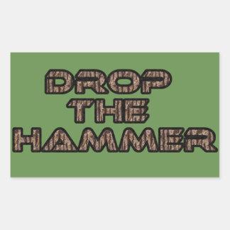Lassen Sie die Hammer-Aufkleber fallen Rechteckiger Aufkleber