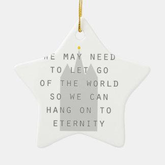 lassen Sie die Welt los, um zu Ewigkeit lds an zu Keramik Ornament