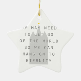 lassen Sie die Welt los, um zu Ewigkeit lds an zu Keramik Stern-Ornament