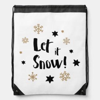 """""""Lassen Sie es schneien!""""  Turnbeutel"""