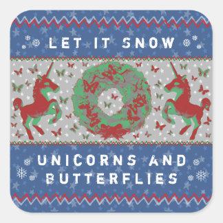 """""""Lassen Sie es schneien Unicorns-u. Quadratischer Aufkleber"""
