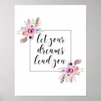 Lassen Sie Ihre Traum-Führung Sie Inspirational Poster