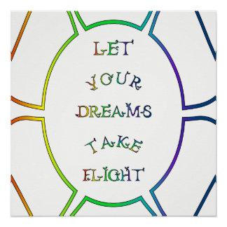 Lassen Sie Ihre Träume Flug-Regenbogen-Text nehmen Poster