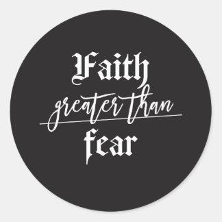 Lassen Sie Ihren Glauben als Ihre Furcht größer Runder Aufkleber