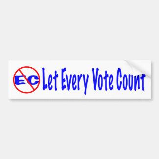 Lassen Sie jede Abstimmungs-Zählung Autoaufkleber